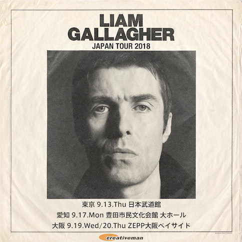 LIAM GALLAGHER JAPAN TOUR 2018