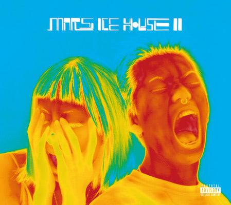 ゆるふわギャング『Mars Ice House Ⅱ』