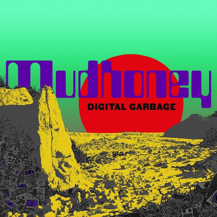 マッドハニー 『デジタル・ガービッジ』