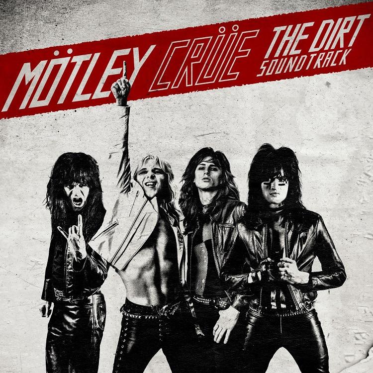 『THE DIRT SOUNDTRACK(ザ・ダート:モトリー・クルー自伝(サウンドトラック)』