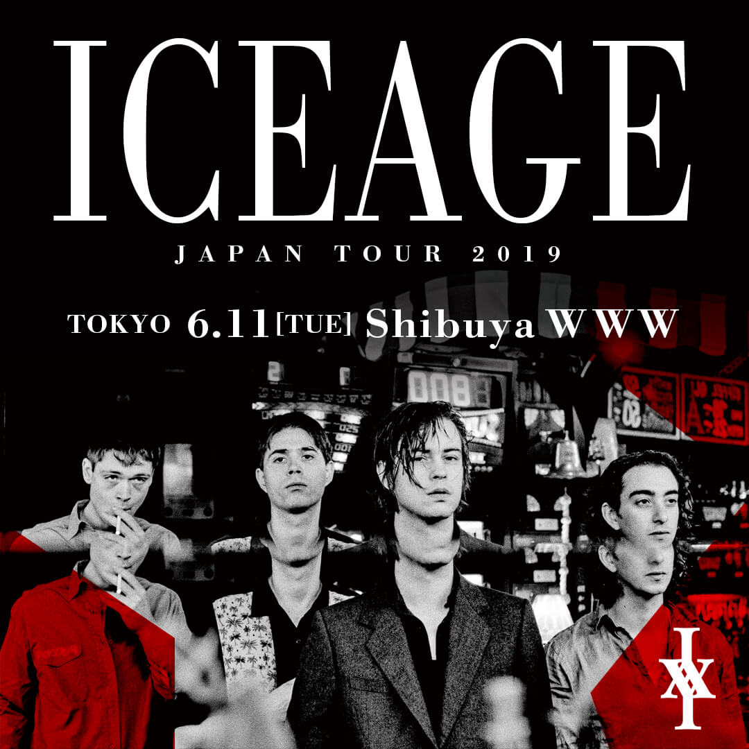 ICEAGE JAPAN TOUR 2019