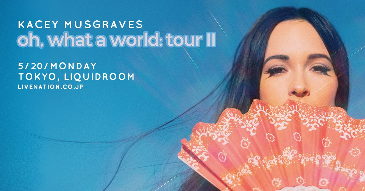 Kacey Musgraves oh, what a world: tour II