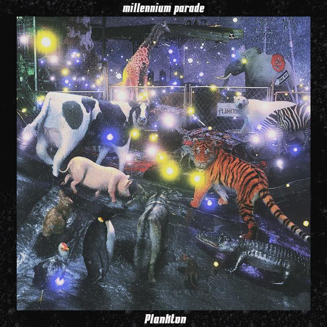 millennium parade 「Plankton」