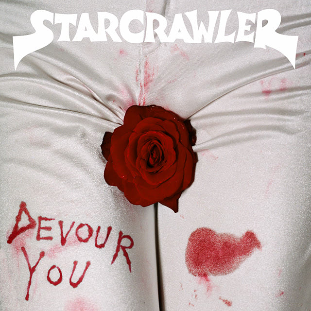 Starcrawler 『Devour You』