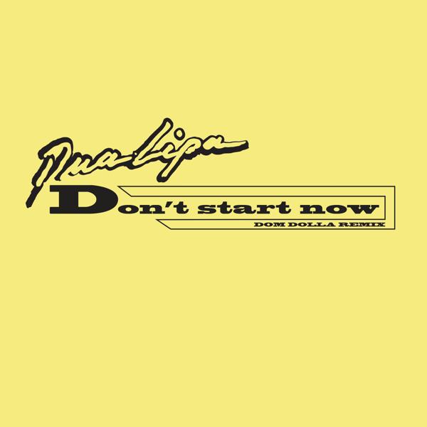 Don't Start Now (Dom Dolla Remix).jpg